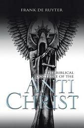 ANTI-CHRIST: The biblical doctrine of the