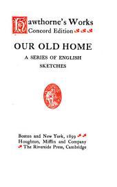 Hawthorne's Works: Volume 11