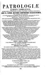 Patrologiæ cursus completus: seu, Bibliotheca universalis, integra, uniformis, commoda, oeconomica omnium SS. patrum, doctorum, scriptorumque ecclesiasticorum. Series græca, Volume 59