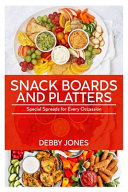 Snack Boards And Platters