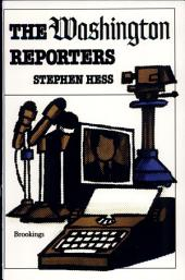 The Washington Reporters: Newswork