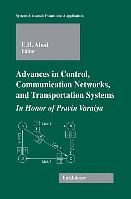 Advances in Control  Communication Networks  and Transportation Systems PDF