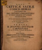 Criticae sacrae Codicis Hebraei p. II. caput III., de ceteris versionibus V. Test. graecis, et opere Origeniano