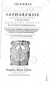 Ioannis Maldonati Commentarii in quatuor evangelistas
