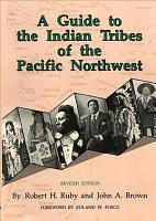 A Guide to the Indian Tribes of the Pacific Northwest PDF
