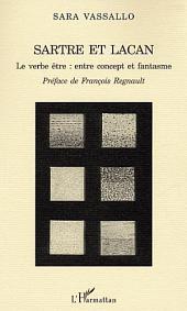 Sartre et Lacan: Le verbe être, entre concept et fantasme