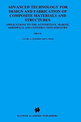 Advanced Technology for Design and Fabrication of Composite Materials and Structures