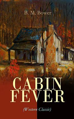 CABIN FEVER  Western Classic