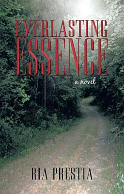 Everlasting Essence PDF