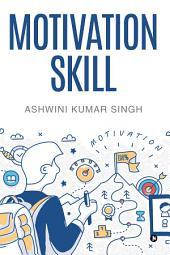 Motivation Skill