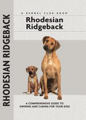 Rhodesian Ridgeback: And the Meaning of Our Lives