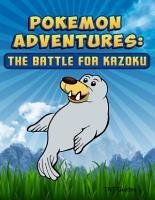 Pokemon Adventures  The Battle for Kazoku PDF