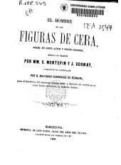 El hombre de las figuras de cera: drama en cinco actos y nueve cuadros