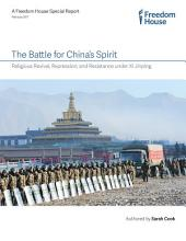The Battle for China's Spirit: Religious Revival, Repression, and Resistance under Xi Jinping