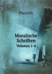 Moralische Schriften: Band 11