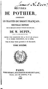Oeuvres de Pothier: contenant les traités du droit français
