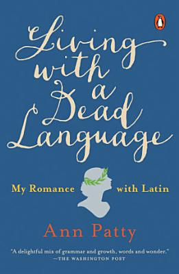 Living with a Dead Language PDF