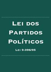 Lei dos Partidos Políticos: Lei nº 9.096/95