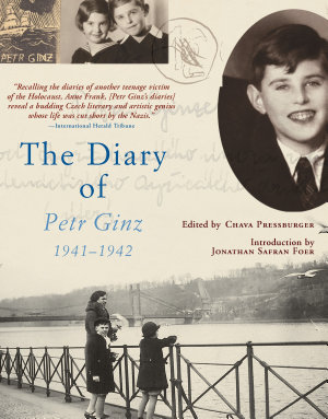 The Diary of Petr Ginz  1941   1942