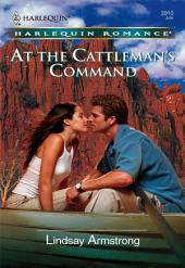 At The Cattleman's Command