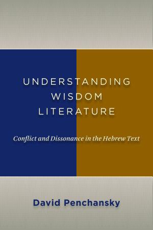 Understanding Wisdom Literature PDF