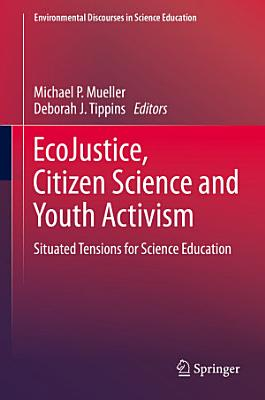 EcoJustice  Citizen Science and Youth Activism