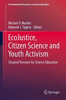 EcoJustice  Citizen Science and Youth Activism PDF