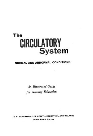 Circulatory System  an Illustrated Guide for Nursing Education