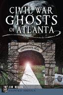 Civil War Ghosts of Atlanta PDF