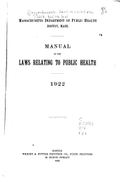 Manual of the Laws Relating to Public Health: 1922