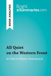 All Quiet on the Western Front by Erich Maria Remarque  Book Analysis  Book