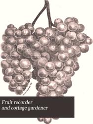 Fruit Recorder and Cottage Gardener PDF