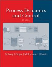 Process Dynamics and Control, 4th Edition: Edition 4