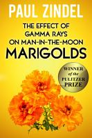 The Effect of Gamma Rays on Man in the Moon Marigolds  Winner of the Pulitzer Prize  PDF