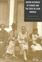 Hidden Histories of Gender and the State in Latin America PDF