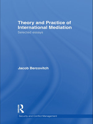 Theory and Practice of International Mediation PDF