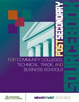 Postsecondary Sourcebook for Community Colleges  Technical  Trade  and Business Schools Midwest West Edition PDF