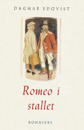 Romeo i stallet och andra noveller: Noveller