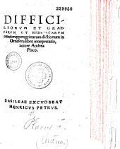 Difficiliorum et graecarum et hebraicarum omniumque peregrinarum dictionum in Geneseos libro interpretatio, autore Andrea Placo