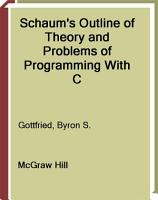 Schaum s Outline of Programming with C PDF