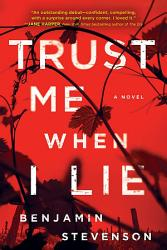 Trust Me When I Lie Book PDF