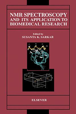 NMR Spectroscopy and its Application to Biomedical Research PDF