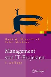 Management von IT-Projekten: Von der Planung zur Realisierung, Ausgabe 3