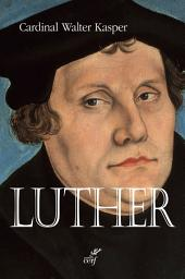 Luther: Une perspective oecuménique