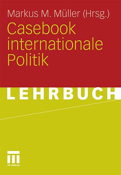 Casebook internationale Politik PDF