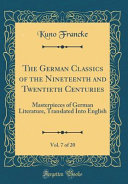 The German Classics of the Nineteenth and Twentieth Centuries, Vol. 7 of 20