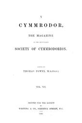 Y Cymmrodor, Embodying the Transactions of the Cymmrodorion Society of London: Volume 7