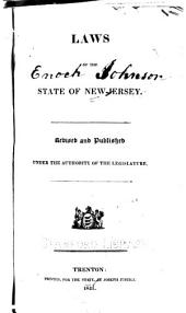 Laws of the State of New-Jersey: revised and published under the authority of the Legislature