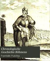 Chronologische Geschichte Böhmens: Band 6,Teil 3