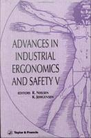 Advances In Industrial Ergonomics And Safety V PDF